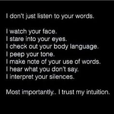 all that non verbal stuff Motivational Quotes, Funny Quotes, Qoutes, Inspirational Quotes, You Dont Say, Love Truths, Dark Thoughts, Body Language, Listening To You