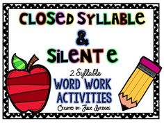 2 Syllable Word Work: Closed & Silent E Syllables