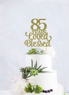 85 Years Loved And Blessed Cake Topper Birthday Wedding Anniversary 85th