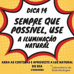 Com isso alcança-se a eficiência energética e consequentemente diminui o impacto ambiental. #eusoubg #baiadeguanabara #labhidroufrj #ufrj #riodejaneiro #errejota #agua #analisedeagua #naturallight #natural #light #luz #luznatural