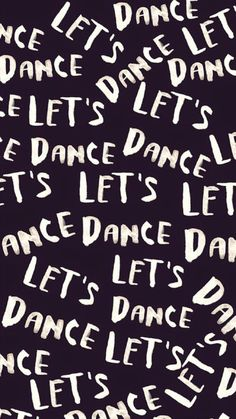 Let's dance.and dance, and dance, and dance, and.you get the idea. Lets Dance, The Words, Words Quotes, Me Quotes, Image Citation, Brush Script, Dance Quotes, Dance Sayings, Word Up