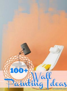 100+ Wall painting ideas @Remodelaholic .com .com .com .com Really great resource. Many, many ideas from ombré stripes to color blocking to stencils to the forgotten 6th wall, the ceiling. Must read!