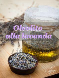 lifeme: OLEOLITO ALLA LAVANDA: fatto in casa,ricetta,utili...