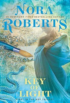 Key of Light (Key Trilogy): Nora Roberts: 9780425278444: Amazon.com: Books