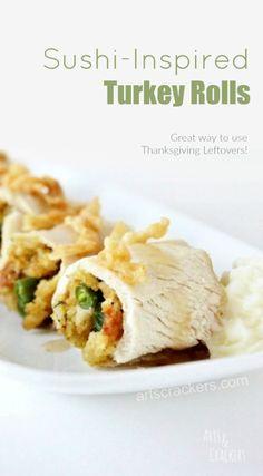 Sushi Inspired Thanksgiving Leftovers Turkey Rolls Recipe