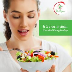 Quote of the day: It's not a diet. It's called Eating healthy