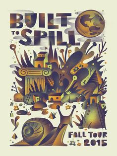 """Whoa, really loving this new Built To Spill poster by Aren Vandenburgh. It's an 18"""" x 24"""" screenprint for $30. Visit his Etsy Shop."""
