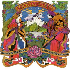 Let's Pretend (Children's Records): Fairy Tales by David Chestnutt 1970 Beauty and the Beast Princess Moonbeam Hippie Trippy, Black Light Posters, Retro Illustration, Op Art, Beauty And The Beast, Vinyl Records, Alice In Wonderland, Fairy Tales, Let's Pretend
