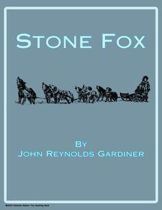 Stone Fox Novel Unit ~ Common Core Standards Aligned!
