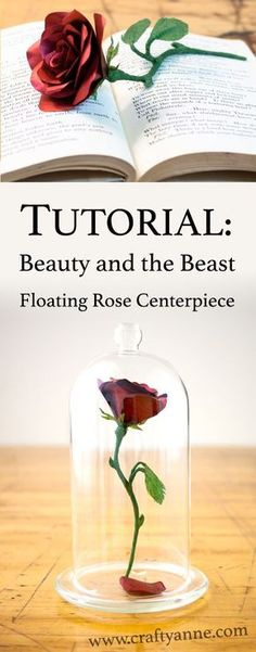 """Learn how to make a """"floating"""" Beauty and the Beast rose centerpiece or decoration in this tutorial! I'm so excited for the upcoming Disney live-action version of Beauty and the Beast. Beauty and the Beast rose tutorial, enchanted rose prop, wedding centerpiece #beautyandthebeast"""