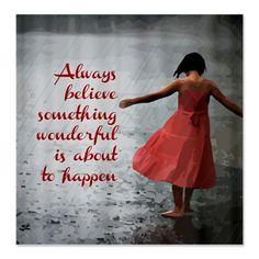 Always Believe Shower Curtain.