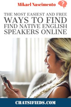 The most easiest and free Ways to find Find Native English Speakers Online. How to find a native English speaker to chat with me online? Let us share with you the most easiest and free Ways to Find Native English Speakers Online. English Study, Learn English, Speakers Online, English Speaking Skills, Better English, Language Immersion, Fluent English, Improve Your English, Search People
