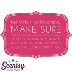 The Scentsy Party ends tomorrow. Make sure to get your order in so that your lovely host can receive lots of scentsational rewards. Want to earn free Scentsy for yourself? You can book a party by visiting www.carischlie.scentsy.us