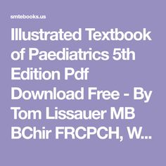 Doctors revision apps onexamination pastest passmedicine mrcp illustrated textbook of paediatrics 5th edition pdf download free by tom lissauer mb bchir frcpch fandeluxe Gallery