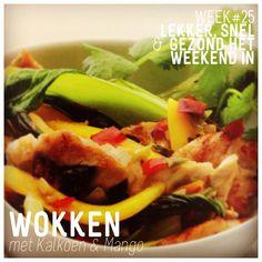 WK 25: Een heerlijk fris en gezond gerecht met kalkoen & mango uit de wok. #kalkoen # mango #paksoi #pilipilipeper #koriander #limoen #vissaus # knoflook *365 koolhydraatarme gerechten, Nicola Graimes