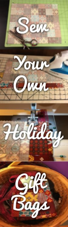 Sew Your Own Holiday Gift Bags | National Sewing Circle   #LetsSew #giftideas #gifts #sewing