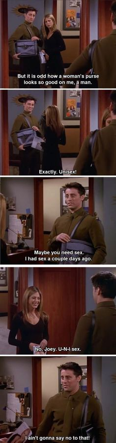 Best joke ever. I still crack up and remember this episode whenever I hear or read the word unisex 😂