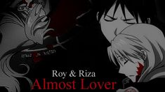 Goodbye, My Almost Lover ¦ Roy & Riza [AMV]