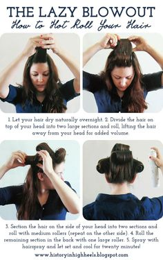 History In High Heels: The Lazy Blowout: How to Hot Roll Your Hair. Finished look here: historyinhighheel. Roll Hairstyle, Curled Hairstyles, Pretty Hairstyles, Easy Hairstyles, Blowout Hairstyles, Hot Rollers Hair, Using Hot Rollers, Blowout Hair Tutorial, Hair Rollers Tutorial