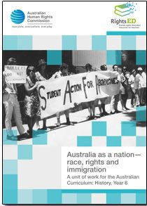 1. TEACHER RESOURCE - Race history - Rights Education Explores Australia's development as a nation throughout the 20th Century with a particular focus on the changing experiences of Aboriginal and Torres Strait Islander peoples, migrants, refugees and asylum seekers.