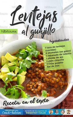 Lentejas al Guajillo Vegan Recipes Easy, Clean Recipes, Veggie Recipes, Mexican Food Recipes, Real Food Recipes, Vegetarian Recipes, Cooking Recipes, Deli Food, Food Menu