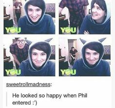Scientific fact: when ever Daniel howel is with Phillip lester he is indeed more happier