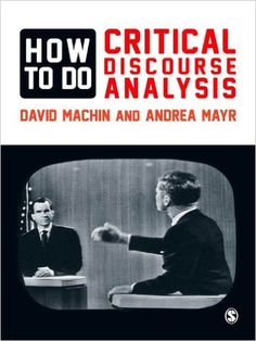 How to Do Critical Discourse Analysis: A Multimodal Introduction, David Machin, Andrea Mayr - Amazon.com
