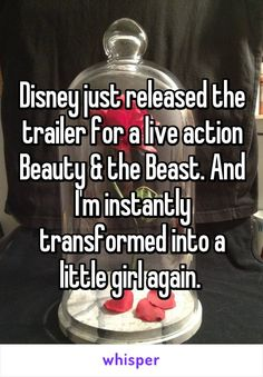 Disney just released the trailer for a live action Beauty & the Beast. And I'm instantly transformed into a little girl again.