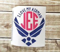 I Love My Airman decal, Air Force Wife, Milspo, Decal, Air Force decal, Monogrammed, Monogram, Personalized, USAF Proud Air Force Girlfriend by MonsterAndMunchkin on Etsy