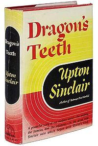 Dragon's Teeth ( 1943 )  by  Upton Sinclair