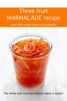 Three fruit lemon orange grapefruit marmalade recipe using the whole fruit method which means less work for you when making homemade jams! Jelly Recipes, Jam Recipes, Canning Recipes, Canning Tips, Cooker Recipes, Grapefruit Recipes Canning, Drink Recipes, Delicious Recipes, Sweets