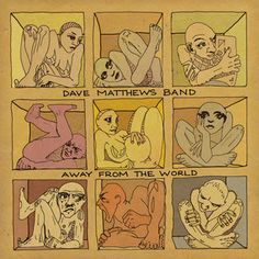 2012 - Dave Matthews Band, 'Away From the World'