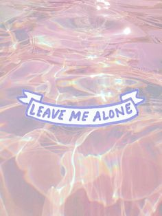 ♡ ALONE-TIME ♡