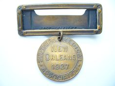 New Orleans Southern Medical Association brass pin (1937).
