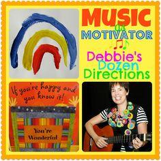 MUSIC as Motivator: Debbie's Dozen Directions, top 12 suggestions from Debbie Clement