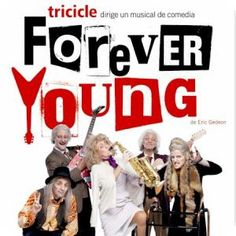 FOREVER YOUNG, el musical.