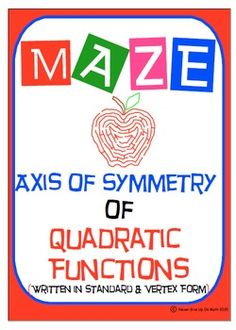 Maze - Quadratic Functions - Find Axis of Symmetry of Vert