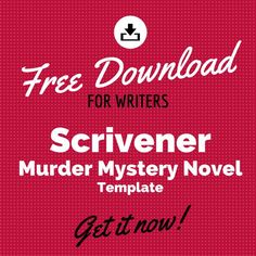 Free Download for Writers: Scrivener Murder Mystery Novel Template
