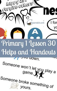 Lesson helps and handouts for Primary 1 Lesson 30: I Can Forgive Others
