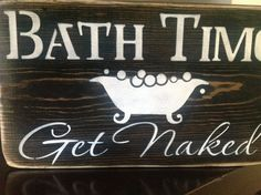 Bath Time get naked primitive wood sign bathroom wall by djantle, $18.00