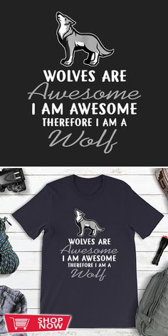 You can click the link to get yours. Wolves Are Awesome I Am A Wolf Funny Wolf Lover Tshirt. Wolf Spirit tshirt for Wolf Lovers and Viking Warriors. We brings you the best Tshirts with satisfaction. Funny Wolf, Snow Wolf, Wolf T Shirt, Wolf Love, Wolf Spirit, Viking Warrior, Wolves, Special Gifts, Warriors