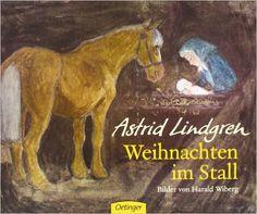 Weihnachten im Stall - Astrid Lindgren......♔..