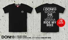I Dont Wanna Die, Just Wanna Ride My Bike /Cool T-shirt ,Cycling Shirt ,Rider Tshirt ,Jersey / Men tshirt / Women Tshirt / Typography tees by TheOctober13 on Etsy