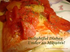 Delightful dishes that require less than 10 minutes of active time!  Have dinner ready in less time than it takes to get take-out! Save time and money by making these  easy, healthy meals at home!