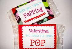 Love this idea for kid's Valentine's!! Something different from candy (especially when the kid giving them prefers popcorn)!!!!