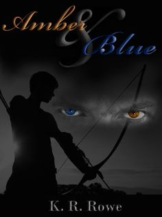 Amber and Blue by K. R. Rowe, http://www.amazon.com/dp/B009LUCHXS/ref=cm_sw_r_pi_dp_JbOcrb1DJWZ6Z
