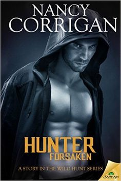 Tome Tender: Hunter Forsaken by Nancy Corrigan (Wild Hunt #2)