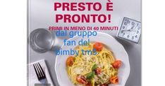 COLLECTION PRESTO E' PRONTO PRIMI IN MENO DI 40 MINUTI.pdf