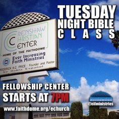 Join us 7pm tonight at Crenshaw Christian Center or Logon at www.faithdome.org/echurch for Tuesday's Bible Class. Comment below the #LIVESTREAM and Fellowship with our E-Church! #Repost and Invite A Friend! #CCC #EIFMinistries #TuesdayBibleClass #BibleStudy #Christian #Jesus #Bible #Word #Faith #God #Yahweh