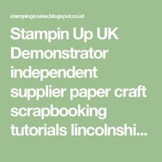 Stampin Up UK Demonstrator independent supplier paper craft scrapbooking tutorials lincolnshire: Chocolate, Candy Dispenser - Thinking Outside of the Box - Design Team Blog Hop